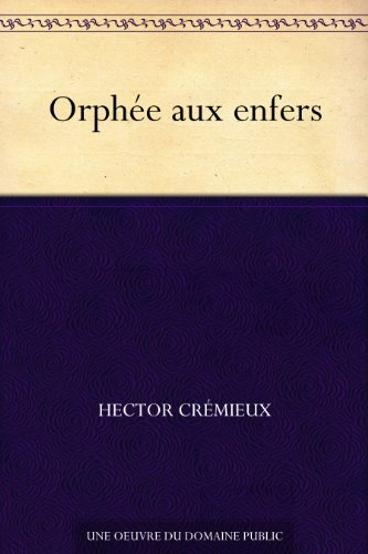 Orphée aux enfers (French Edition)