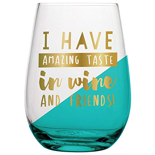 Thanksgiving Glass (20oz Stemless Multicolor Wine Glass - I Have Amazing Taste In Wine and Friends)