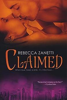 Claimed (Dark Protectors Book 2) by [Zanetti, Rebecca]