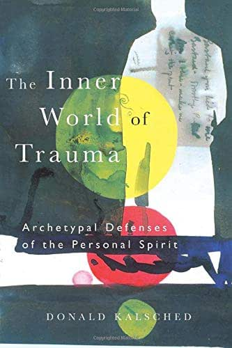 The Inner World of Trauma (Near Eastern St.;Bibliotheca Persica)
