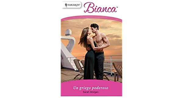 Un griego poderoso (Bianca) (Spanish Edition) - Kindle edition by Sarah Morgan. Literature & Fiction Kindle eBooks @ Amazon.com.