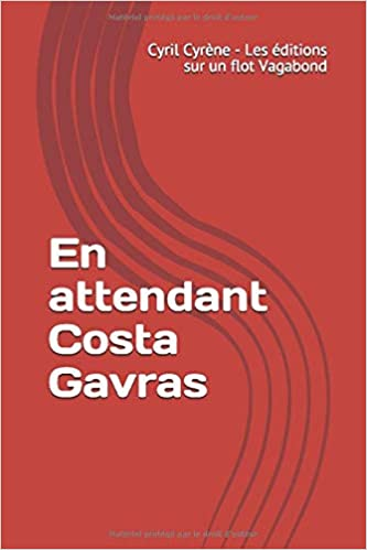 Télécharger En attendant Costa Gavras livres gratuits en ligne