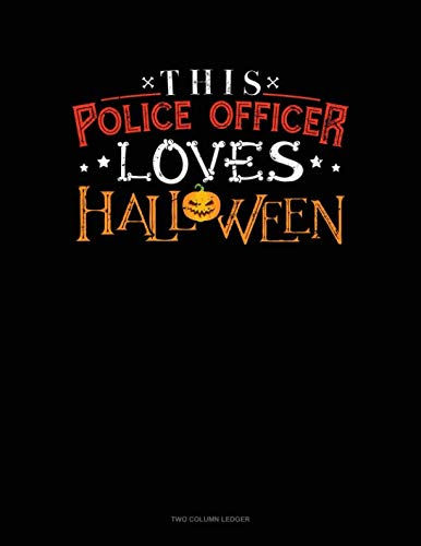 This Police Officer Loves Halloween: Unruled Composition Book -