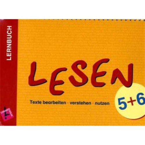 Lernbuch: Lesen. Texte bearbeiten - verstehen - nutzen: Schülerbuch Klasse 5/6