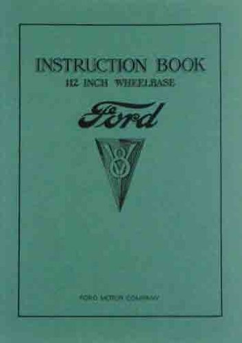 1934 FORD OWNERS MANUAL 112 Inch Wheelbase V-8