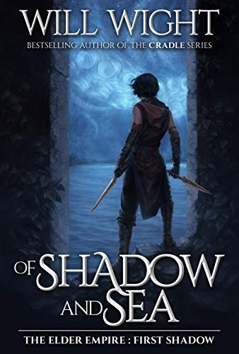 Shadows Stand - Of Shadow and Sea (The Elder Empire: Shadow Book 1)
