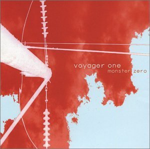 Monster Zero by Voyager One (2002-10-01)