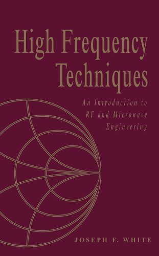 High Frequency Techniques: An Introduction to RF and Microwave Design and Computer Simulation (Wiley - - Ieee Engineering Computer