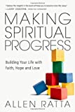 Making Spiritual Progress, Allen Ratta, 0830844058