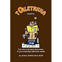 By Jeremy Klaff Toiletrivia - Sports: The Only Trivia Book That Caters To Your Everyday Bathroom Needs [Paperback]