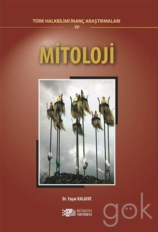Mitoloji (Türk Halkbilimi Inanç Arastirmalari 1)