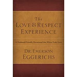 The Love and Respect Experience Audiobook