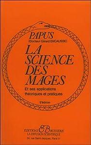 Paperback La science des mages et ses applications theoriques et pratiques (French Edition) [French] Book
