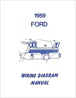 wiring diagrams cars complete 1959 ford car wiring diagrams   schematics all models  ford car wiring diagrams   schematics