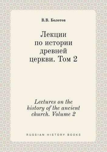 Read Online Lectures on the history of the ancient church. Volume 2 (Russian Edition) PDF