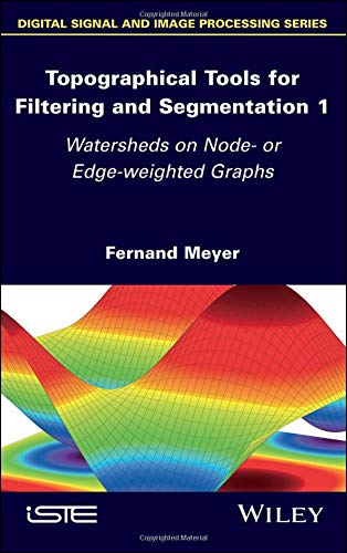 Topographical Tools for Filtering and Segmentation 1: Watersheds on Node- or Edge-weighted Graphs (Leaf Fernand)