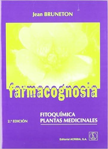 Farmacognosia, Fitoquímica, Plantas Medicinales por Jean Bruneton epub