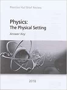 Prentice Hall Brief Review Physics: The Physical Setting ...
