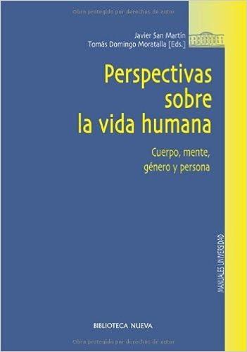 Perspectivas sobre la vida humana (Obras de referencia) (Spanish Edition) 1st Edition, Kindle Edition