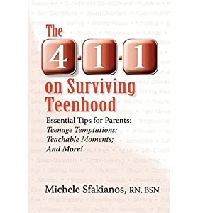 The 4-1-1 on Surviving Teenhood : Essential Tips for Parents: Teenage Temptations; Teachable Moments; And More!(Paperback) - 2012 Edition