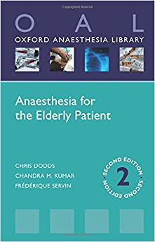Anaesthesia for the Elderly Patient (Oxford Anaesthesia Library)