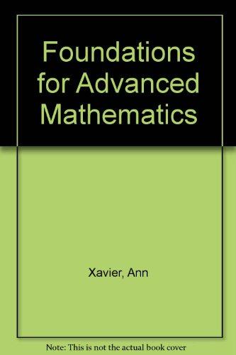 Descargar Libro Foundations For Advanced Mathematics Ann Xavier