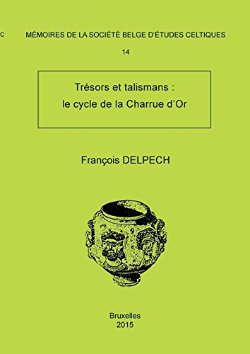 Download Mémoire n°14 - Trésors et talismans: le cycle de la Charrue d'Or (French Edition) PDF