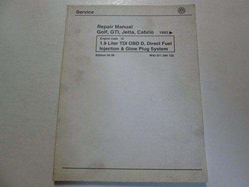 (1993 97 VW Golf GTI Jetta Cabrio 1.9 TDI OBD D Direct Fuel Inj Repair Manual**)