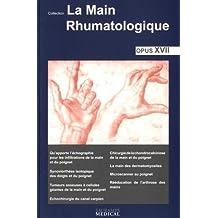 La Main Rhumatologique-opus Xvii: Qu'apporte l'Échographie Pour