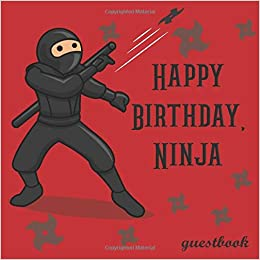 Happy Birthday Ninja Guestbook: Ninja Warrior Birthday Party ...
