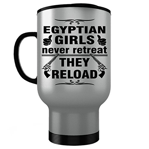 Ancient Egypt Costume And Makeup (EGYPT EGYPTIAN Travel Mug - Good Gifts for Girls - Unique Coffee Cup - Never Retreat They Reload - Decor Decal Souvenirs Memorabilia - Silver Stainless Steel)