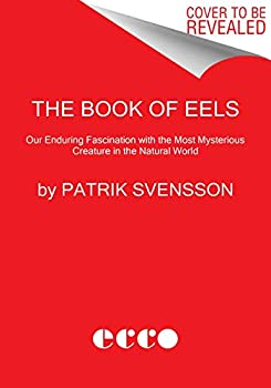 The Gospel of Eels 0062968815 Book Cover