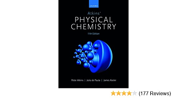Atkins physical chemistry 11e peter atkins julio de paula james atkins physical chemistry 11e peter atkins julio de paula james keeler 9780198769866 amazon books fandeluxe Image collections