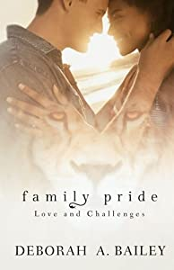 Family Pride: Love and Challenges (Volume 1)