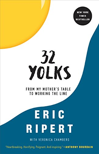 32 Yolks: From My Mother's Table to Working the Line cover