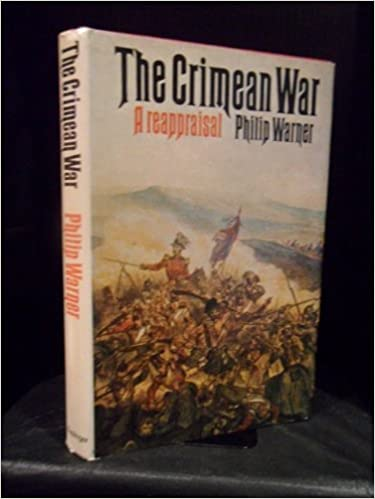 The Crimean War: A Reappraisal.