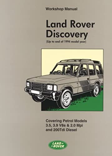 land rover discovery workshop manual 1990 1994 model year official rh amazon co uk Land Rover Discovery Sport 2018 Land Rover Discovery