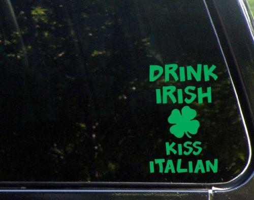 drink-irish-kiss-italian-4-x-6-green-vinyl-die-cut-decal-bumper-sticker-for-windows-cars-trucks-lapt