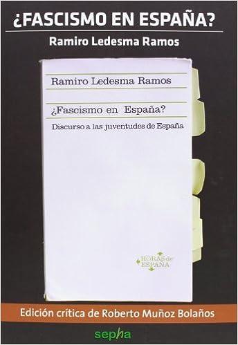 Fascismo en España? by Ramiro Ledesma Ramos 2013-06-01: Amazon.es: Ramiro Ledesma Ramos: Libros