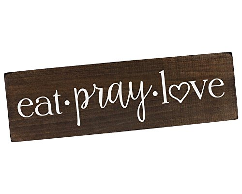 Eat Pray Love Sign Wall Art Wall Decor Kitchen Wall Decor Rustic Kitchen Decor Wood Sign for Kitchen