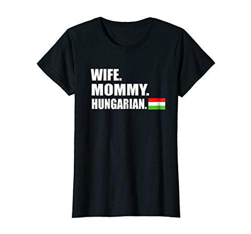 Price comparison product image Womens Wife Mommy Hungarian,  Magyar Mothers Gift T-Shirt