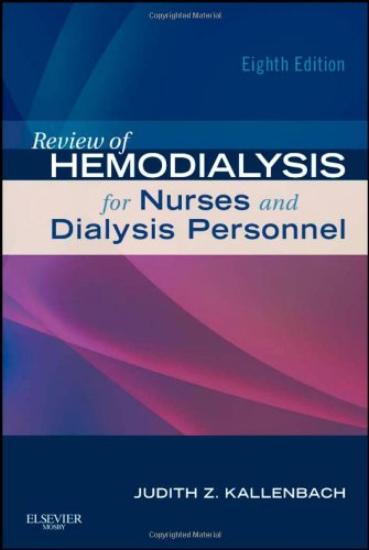 Review of Hemodialysis for Nurses and Dialysis Personnel, 8th Edition by Mosby
