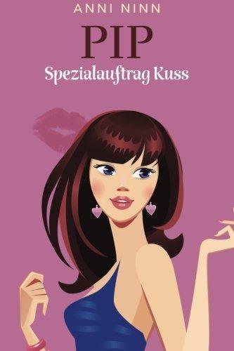 Pip Spezialauftrag Kuss