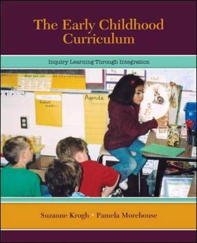 The Early Childhood Curriculum: Inquiry Learning Through...