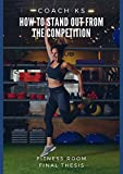 How to stand out from the competition ?: fitness room  memory