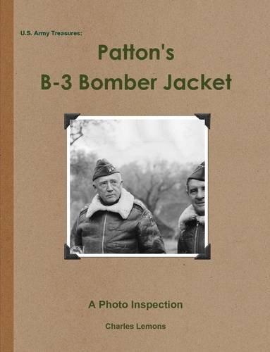 U.S. Army Treasures: Patton's B-3 Bomber Jacket PDF