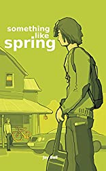 Something Like Spring (Something Like... Book 4)