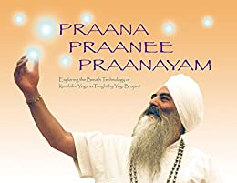 Praana praanee pranayam exploring the breath technology of praana praanee pranayam exploring the breath technology of kundalini yoga as taught by yogi bhajan fandeluxe Images