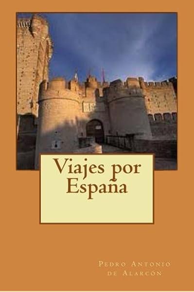 Viajes por España: Amazon.es: de Alarcón, Pedro Antonio, Longa ...