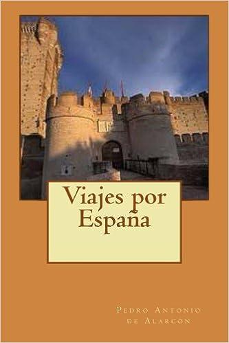 Viajes por España: Amazon.es: de Alarcón, Pedro Antonio, Longa, Alba: Libros